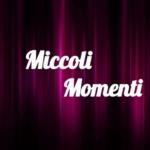 MICCOLI MOMENTI