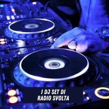 I DJ Set di Radio Svolta
