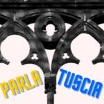 PARLA TUSCIA